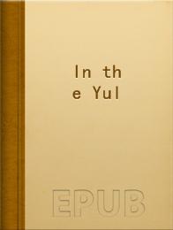 In the Yule-Log Glow, Book I小说全本阅读